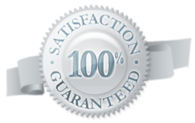 We give you a 100% Satisfaction Guaranty